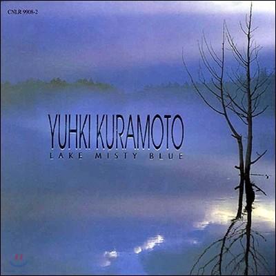 Yuhki Kuramoto (유키 구라모토) - Lake Misty Blue