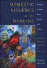 Domestic Violence At The Margins