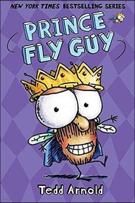 Fly Guy #16: Prince Fly Guy