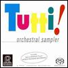 Tutti! - Orchestra Sampler (투티! - 오케스트라 샘플러) [SACD Hybrid]