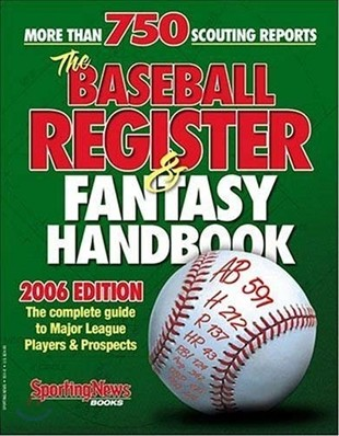 Baseball Register & Fantasy Handbook 2006 (The Scouting Notebook 2006)