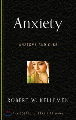 Anxiety Anatomy & Cure
