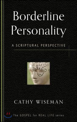 Borderline Personality a Scriptural Pers