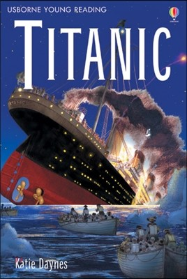 Usborne Young Reading 3-50 : Titanic
