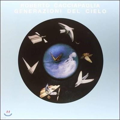 Roberto Cacciapaglia (로베르토 카치아파글리아) - Generazioni Del Cielo [2LP+CD]
