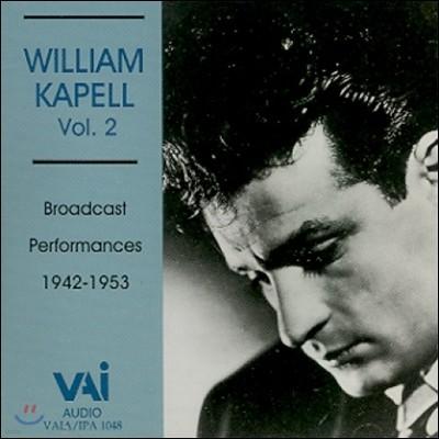 William Kapell 윌리엄 카펠 2집 - 1942-1953년 방송 연주회 실황 앨범 (Vol.2 - Broadcast Performances)