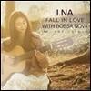 �̳� (I.NA) 1�� - Fall In Love With Bossa Nova