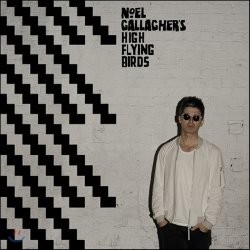 Noel Gallagher's High Flying Birds - Chasing Yesterday (Deluxe Edition)