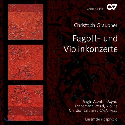 Sergio Azzolini 그라우프너: 바순 협주곡과 바이올린 협주곡들 (Graupner: Bassoon and Violin Concertos)
