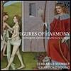Ferrara Ensemble 중세의 하모니 - 샹티 사본 노래집 (Figures of Harmony - Songs of Codex Chantilly C.1390)