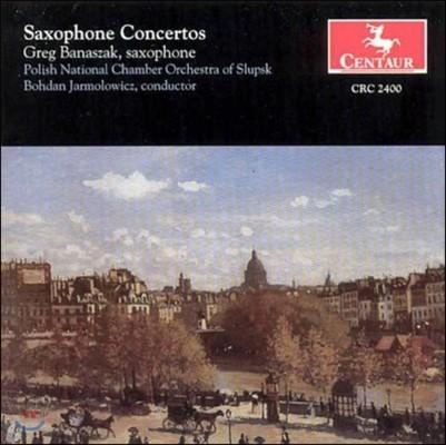 Greg Banaszak 뒤브와 / 라흐마니노프 / 글라주노프: 색소폰 협주곡집 (Dubois / Rachmaninov / Glazunov: Saxophone Concertos)