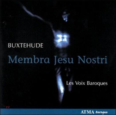Les Voix Baroques 북스테후데: 우리 주 예수의 육신 (Buxtehude: Membra Jesu Nostri)