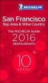 The Michelin Guide San Francisco Bay Area & Wine Country Resturants 2016