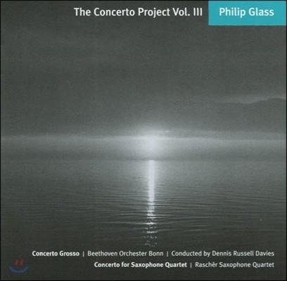 필립 글래스: 콘체르토 그로소, 색소폰 사중주 협주곡 (Philip Glass: Concerto Project 3 - Concerto Grosso, Saxophone Quartet Concerto)