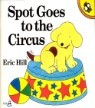 Spot Goes to the Circus (Flap Book)