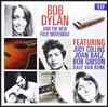 Bob Dylan, Judy Collins, Joan Baez - Bob Dylan And The New Folk Movement