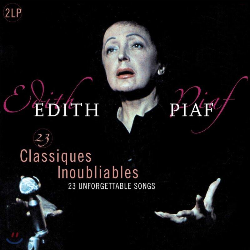 에디트 피아프 베스트 모음집 (Edith Piaf - 23 Unforgettable Classics) [2LP]