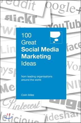 100 Great Social Media Marketing Ideas