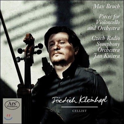 Friedrich Kleinhapl 브루흐: 첼로와 오케스트라를 위한 작품집 (Bruch: Pieces For Violoncello And Orchestra)