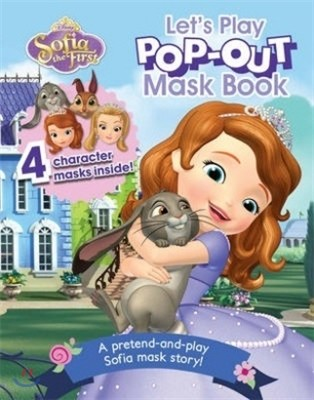 Disney Sofia the first : Let`s play pop out mask