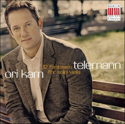 Ori Kam 텔레만: 무반주 비올라를 위한 12개의 환상곡 (Telemann: 12 Fantasies for Solo Viola)