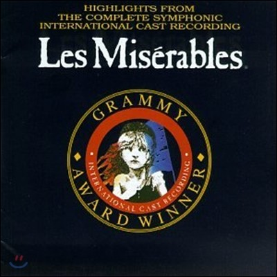 Les Miserables (Highlights from the Complete Symphonic International Cast Recording) OST
