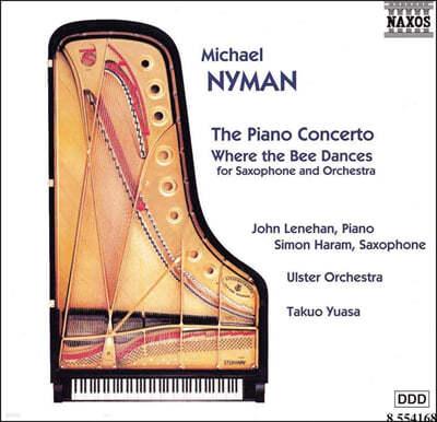 Takuo Yuasa 마이클 나이먼: 피아노 협주곡, 색소폰 협주곡 (M. Nyman: The Piano Concerto, Saxophone Concerto 'Where The Bee Dances')