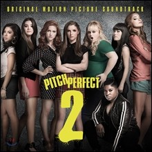 Pitch Perfect 2 (��ġ ����Ʈ 2: ������Ƽ ����) OST (Original Motion Picture Soundtrack)