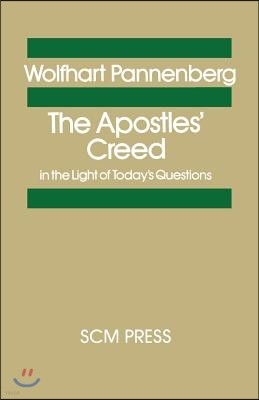 The Apostles's Creed in the Light of Today's Questions
