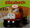 My Thomas Story Library : Elizabeth