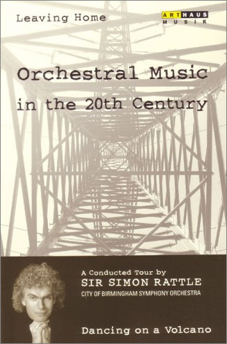 Orchestral Music in the 20th Century : Dancing on a Volcano