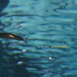 [�߰�] ��õ� �� (Lucid Fall) / 4�� Les Miserables (���������/Digipack)