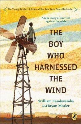 The Boy Who Harnessed the Wind : 영화 '바람을 길들인 풍차소년' 원작 소설