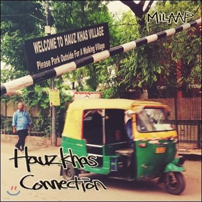 하우즈 카스 커넥션 (Hauz Khas Connection) - MILAAP (밀랍)