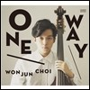 �ֿ��� (Won Jun Choi) - One Way
