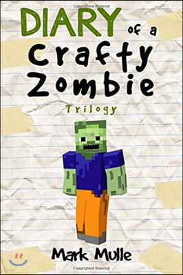 Diary of a Crafty Zombie Trilogy