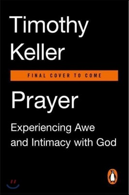 Prayer: Experiencing Awe and Intimacy with God