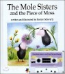 The Mole Sisters and the Piece of Moss (�� �ý�����)