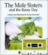 The Mole Sisters and the Rainy Day (�� �ý�����)