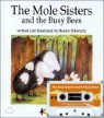 The Mole Sisters and the Busy Bees (�� �ý�����)