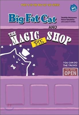 Big Fat Cat and the Magic Pie Shop