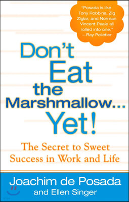 Don't Eat the Marshmallow...Yet!
