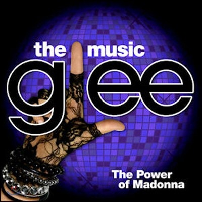 O.S.T. / Glee (글리) : The Music, The Power Of Madonna (미개봉)