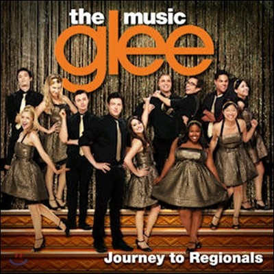 O.S.T. / Glee (글리) : The Music, Journey To Regionals (미개봉)