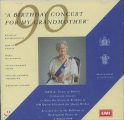 Mstislav Rostropovich, Raymond Leppard / A Birthday Concert For My Grandmother (수입/미개봉/cdc7541642)