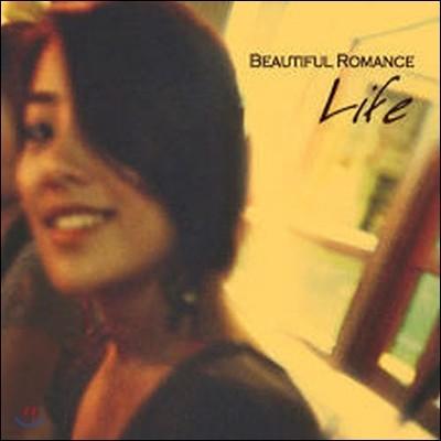 [중고] Beautiful Romance(뷰티풀 로맨스) / Life (Digipack)