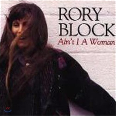 Rory Block / Ain't I A Woman (수입/미개봉)
