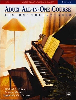 Alfred's Basic Adult All-In-One Course, Level 2 : Lesson, Theory, Solo
