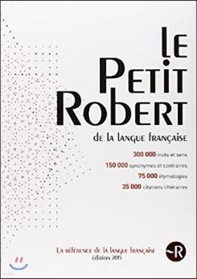 Le Petit Robert - Monolingual French Dictionary 2015
