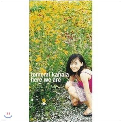 [중고] Tomomi Kahala / Here We Are (수입/single/wpd69192)